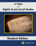 In Flight with Eighth Grade Social Studies - Student Edition