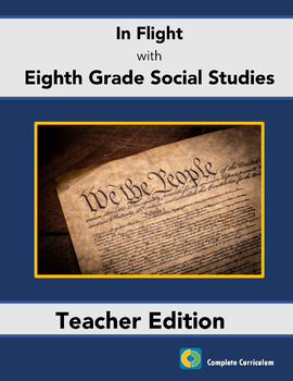 In Flight with Eighth Grade Social Studies - Teacher's Edition
