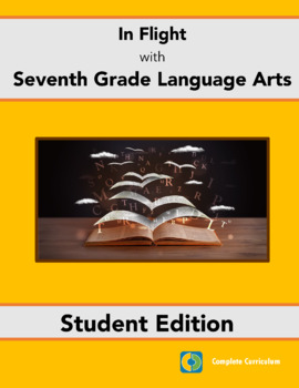 In Flight with Seventh Grade Language Arts - Student Edition