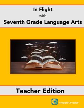 In Flight with Seventh Grade Language Arts - Teacher's Edition