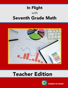 In Flight with Seventh Grade Math - Teacher's Ediiton