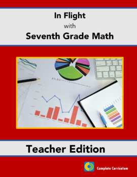 In Flight with Seventh Grade Math - Teacher's Ediiton