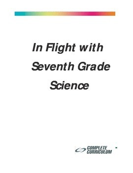 In Flight with Seventh Grade Science - Student Edition