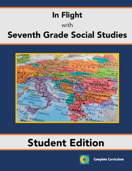 In Flight with Seventh Grade Social Studies - Student Edition