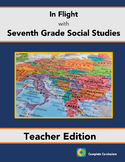 In Flight with Seventh Grade Social Studies - Teacher's Edition