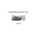 In God We Sometimes Trust