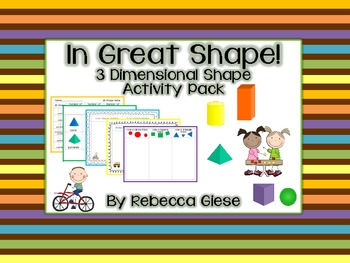 In Great Shape {3D Shape Attributes} Activity Pack