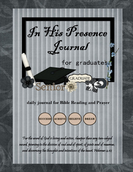 In His Presence Journal for Graduates