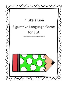 In Like A Lion Figurative Language Game for ELA
