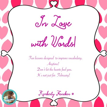 In Love with Words: A variety of activities for vocabulary practice