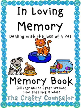 In Loving Memory, Dealing With the Loss of a Pet (Memory Book)