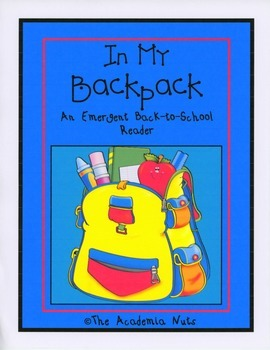 In My Backpack Back-to-school Emergent Reader