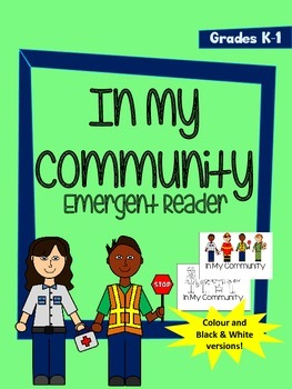 In My Community Emergent Reader - Colour and Black and Whi