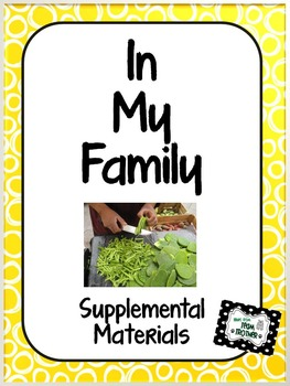 In My Family - Supplemental Materials