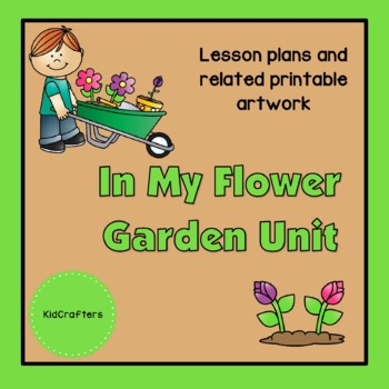 In My Flower Garden Theme Unit