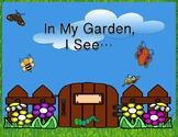 In My Garden, I See… Predictable story