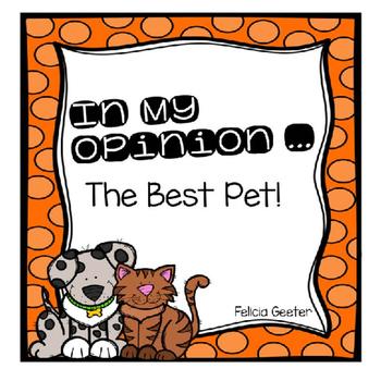 In My Opinion...Best Pet