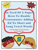 In Need Of  A Super Hero To Add -Ed: Adding -Ed to Words