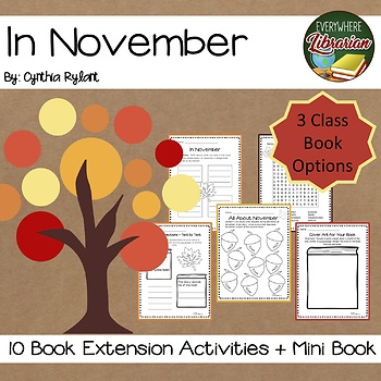 In November by Rylant 10 Book Extension Activities + Mini Book Class Book
