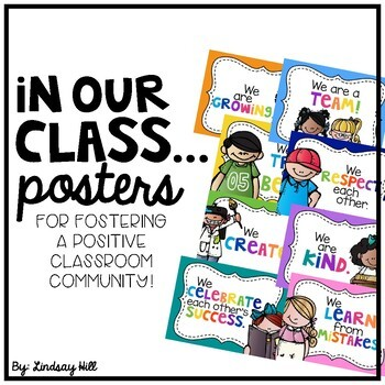 In Our Class... Posters for Fostering a Positive Classroom Community