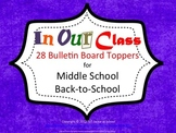 In Our Class - We Do - 28 Bulletin Board Posters for Middle School