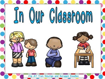 In Our Classroom Shared Reading Kindergarten or 1st Grade-