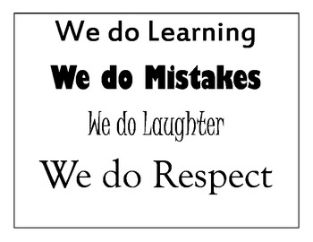 In Our Classroom We Do...