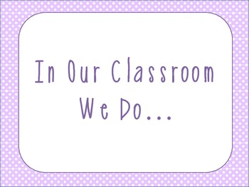 """In Our Classroom We Do"" ...Poster"