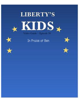 In Praise of Ben (Franklin) - Liberty's Kids