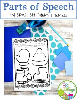 In SPANISH / Partes de la Oración {Winter Themed Bundle}