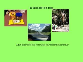 In-School Field Trip