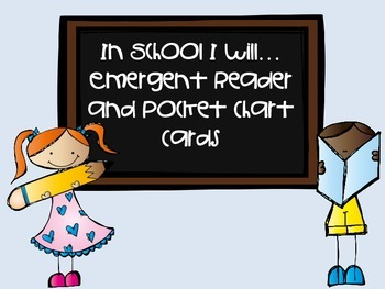 In School I Will...Emergent Readers and Pocket Chart Cards
