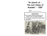 """""""In Search of...The Lost Colony of Roanoke"""" -1587"""
