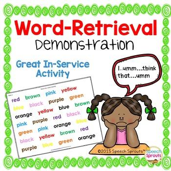 Word-Retrieval Demonstration for Teacher In-Service Trainings