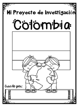 In Spanish  Spanish Speaking Countries: Colombia {Research Project}
