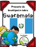 Spanish Speaking Countries: Guatemala {Research Project in Spanish}