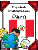 Spanish Speaking Countries: Perú  {Research Project in Spanish)