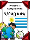 Spanish Speaking Countries: Uruguay {Research Project in Spanish)