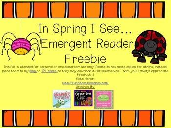 In Spring I See Emergent Reader