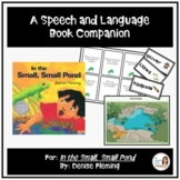 """In the Small, Small Pond"" By: Denise Fleming, A Speech and Language Companion"