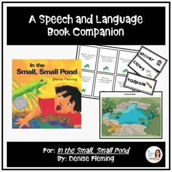 """In the Small, Small Pond"" A Speech Therapy Book Companion for SPRING"