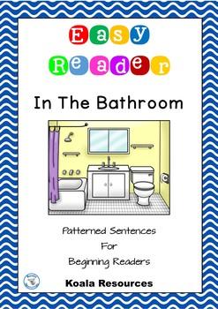 In The Bathroom Easy Reader Patterned Sentences For Beginn