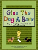 Logic Grid Puzzle Tutorial - Give The Dog A Bone