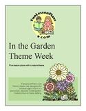 In The Garden, Preschool Theme Week
