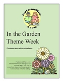 In The Garden, Preschool Theme Week