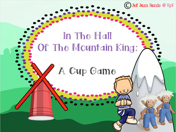 In The Hall Of The Mountain King: A Cup Game