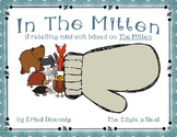 In The Mitten--A Mini Retell Unit based on The Mitten