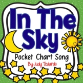 In The Sky (Pocket Chart Song)