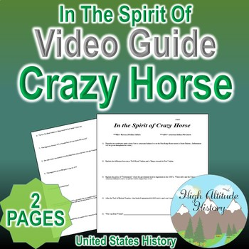 In The Spirit of Crazy Horse Original Video Guide Questions