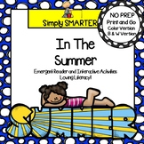 In The Summer Emergent Reader Book AND Interactive Activities